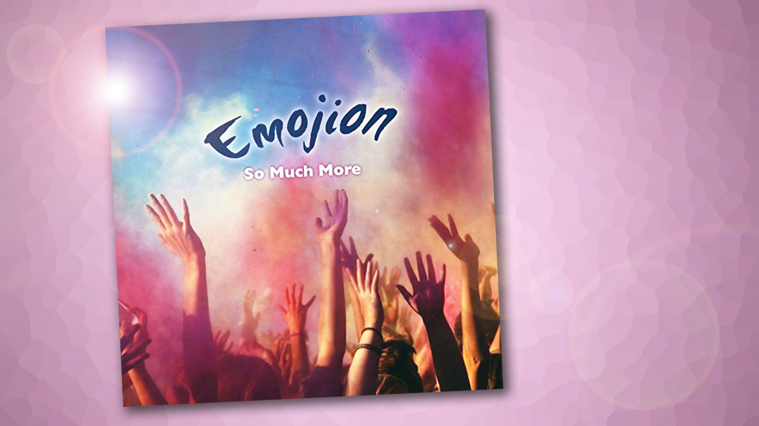 The cover of the single, showing the words 'Emojion' and 'So Much More'
