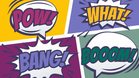 A colourful cartoon snippet showing the words Pow, What, Bang and Boom.