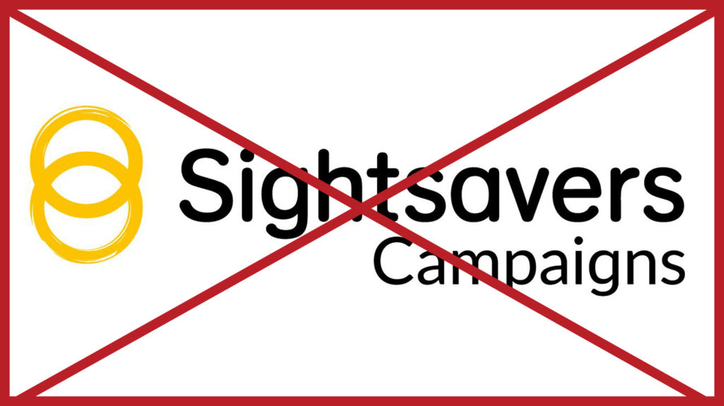 A Sightsavers logo with the word 'Campaigns' added underneath. The image has a red cross through it to indicate it is incorrect.