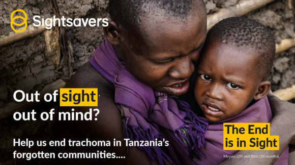 Example of a mailing from Sightsavers' End is in Sight campaign, with the words: 'Out of sight, out of mind? The End is in Sight'.