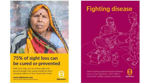 Examples of two Sightsavers posters. The first has a yellow background with a photo of a woman wearing a headscarf and the words '75% of sight loss can be cured or prevented'. The second has a raspberry background with an abstract illustration and the words 'Fighting disease'.