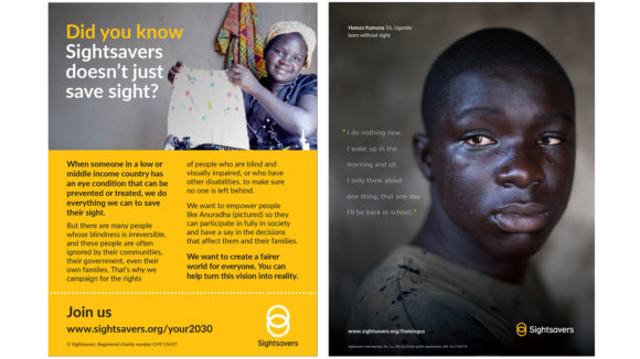 Two examples of Sightsavers' print adverts. The first has a yellow background with the text 'Did you know Sightsavers doesn't just save sight?'. The second has a full-page image of a young man, plus some small text and the Sightsavers logo.